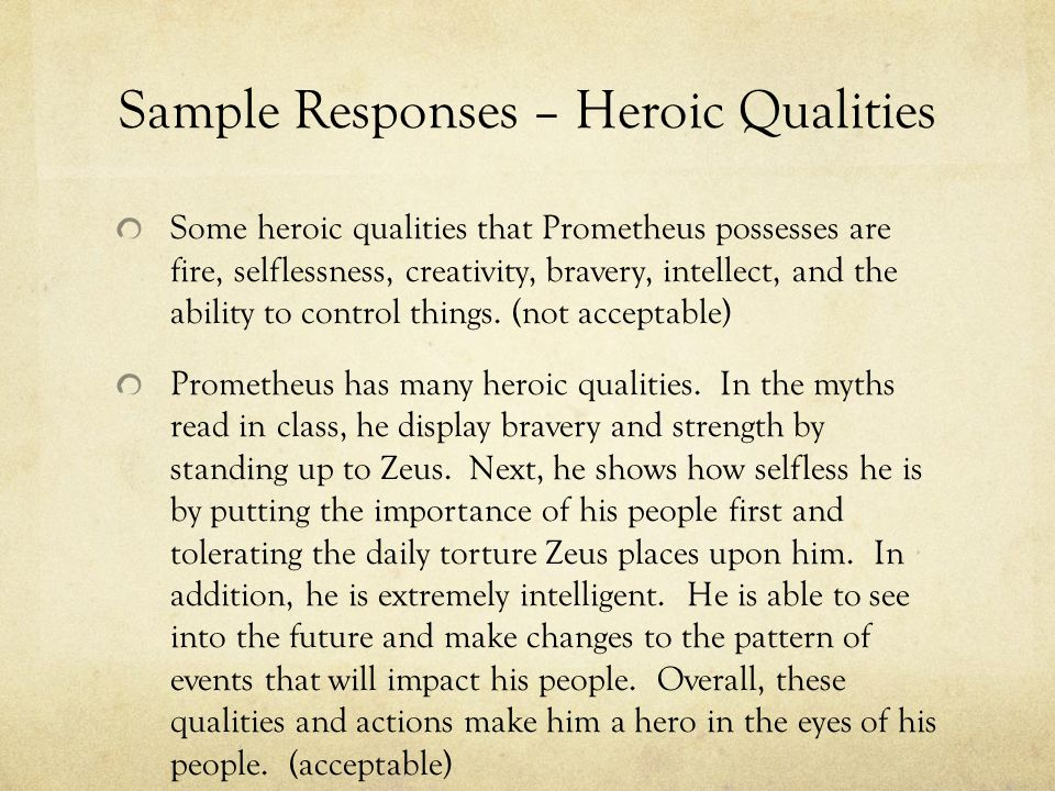Sample Responses (Greatest Myth) The myth about Prometheus is often considered to be the greatest Greek myth.