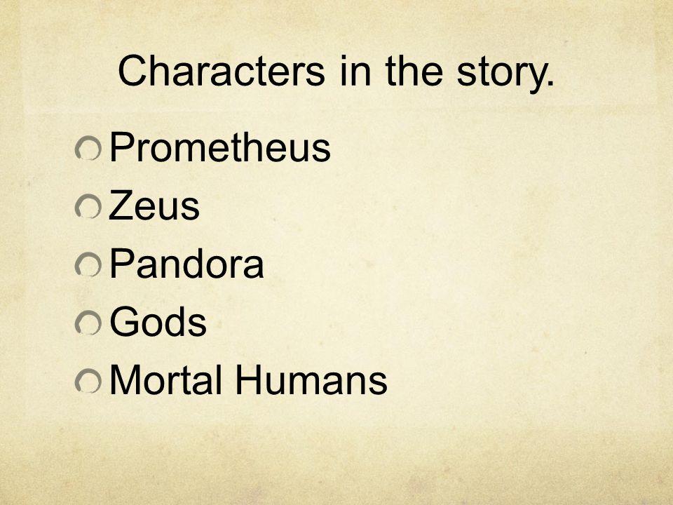 Prometheus In Greek mythology, Prometheus means a great benefactor of mankind.