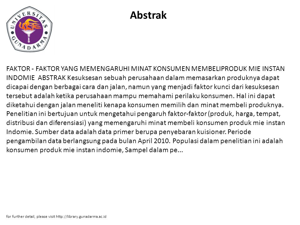 Bab 1 BAB I PENDAHULUAN 1.1 Latar Belakang Masalah Persaingan di dalam industri mie instan di Indonesia semakin meningkat, karena prospek industri ini ke depan sebenarnya sangat baik.