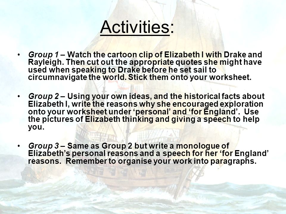 Shared work Elizabeth's personal reasons for exploration: Elizabeth's 'for England' reasons for exploration: