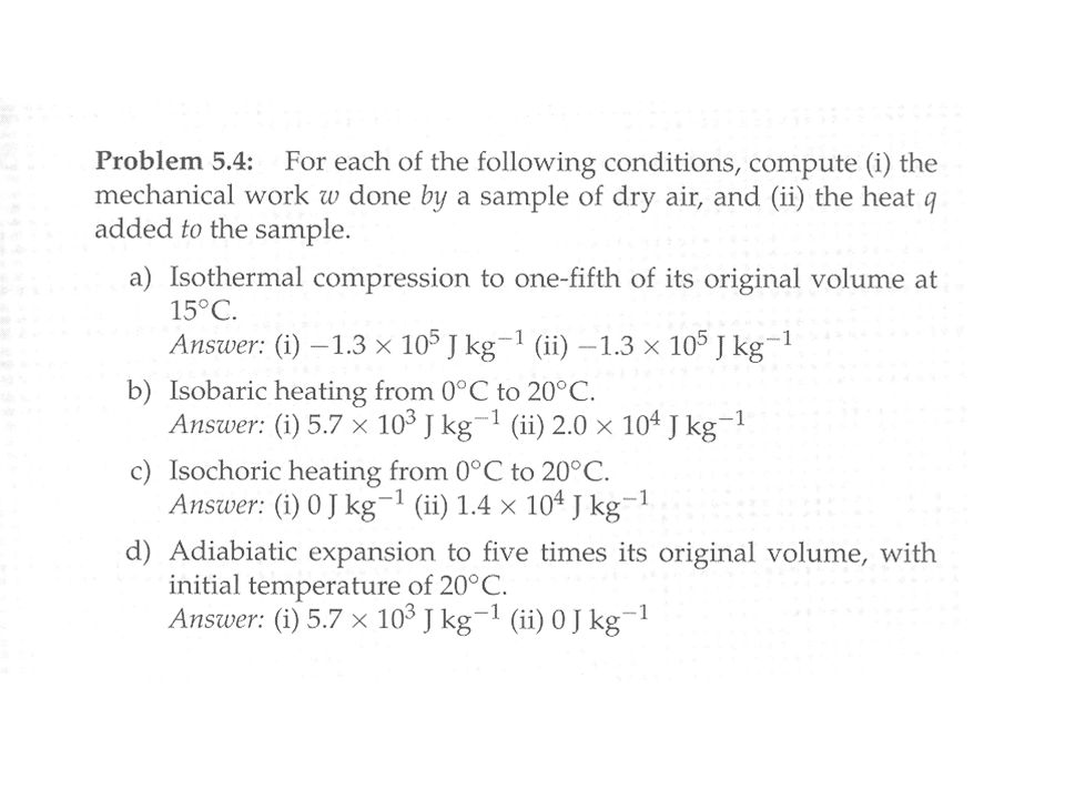 3.4 Adiabatic Processes * If the other terms must balance in the first law.