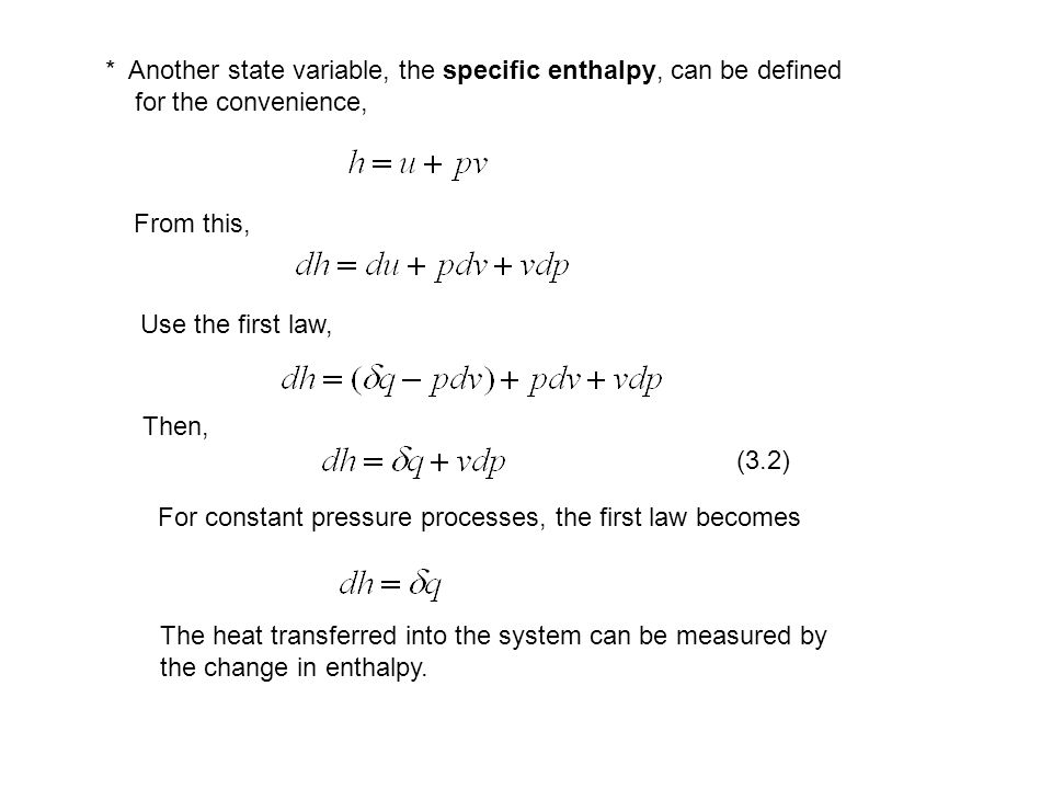 3.3 Heat Capacity * How to determine the heat absorbed or released in thermodynamic processes.