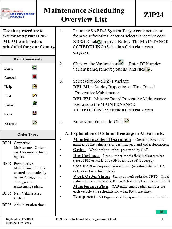 September 17, 2004 Revised 11/8/2012 DPI Vehicle Fleet Management OP-1 2 B.