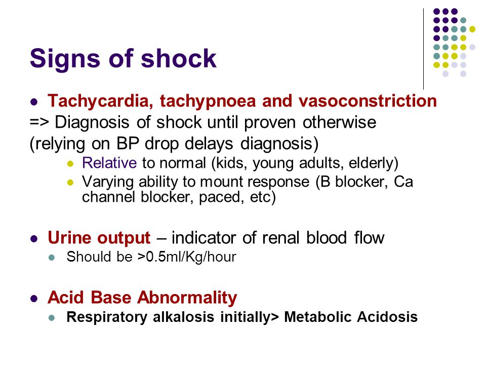 Assessment of shock Airway Breathing – give O 2, RR, SpO 2, Breath Sounds Circulation – stem bleeding/obtain adequate iv access/assess tissue perfusion (P,BP,CRT) ?Fluids required (likely to be) Disability – AVPU, BM, Pupils Exposure – Complete examination re possible cause, temp, TPAR ?Catheterisation