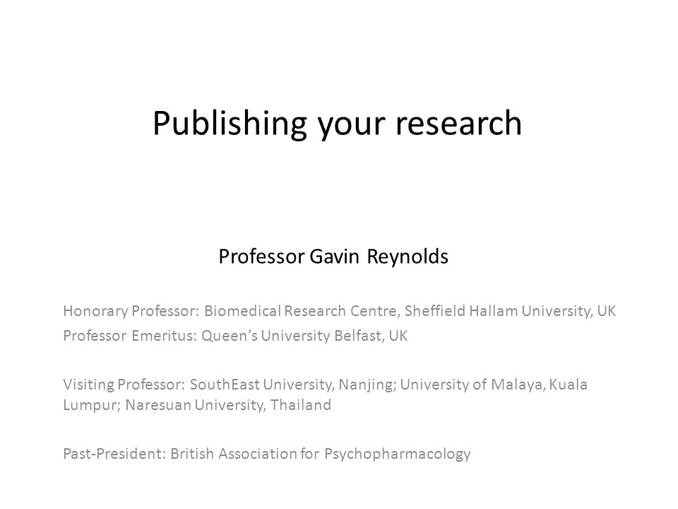 What you need for a great paper Understanding how biomedical research is done Select the right journal How to write a paper How to write to the editor How to respond to reviewer's comments
