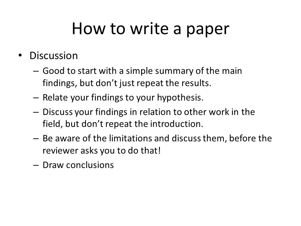 How to write a paper Common language errors – Affect and effect: affect is usually a verb; effect is usually a noun, meaning consequence or result of some action – Information, never informations – Evidence, never evidences – Research, never researches – Data is plural; singular is data point or datum (rarely used).