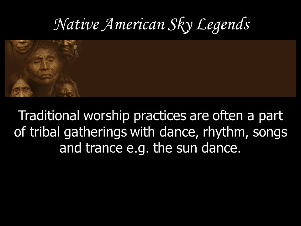 Star Stories Because the star stories of the Native Americans are typically passed down orally from generation to generation, the variations and interpretations of these stories are as varied as the people who tell them.