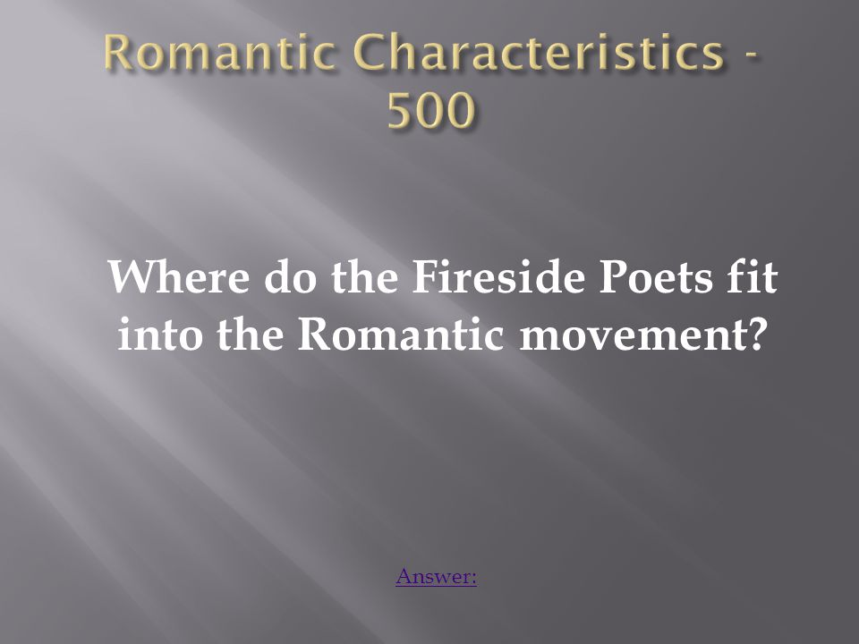 The Fireside Poets reflect aspects of both Dark Romanticism and Transcendentalism. Home: