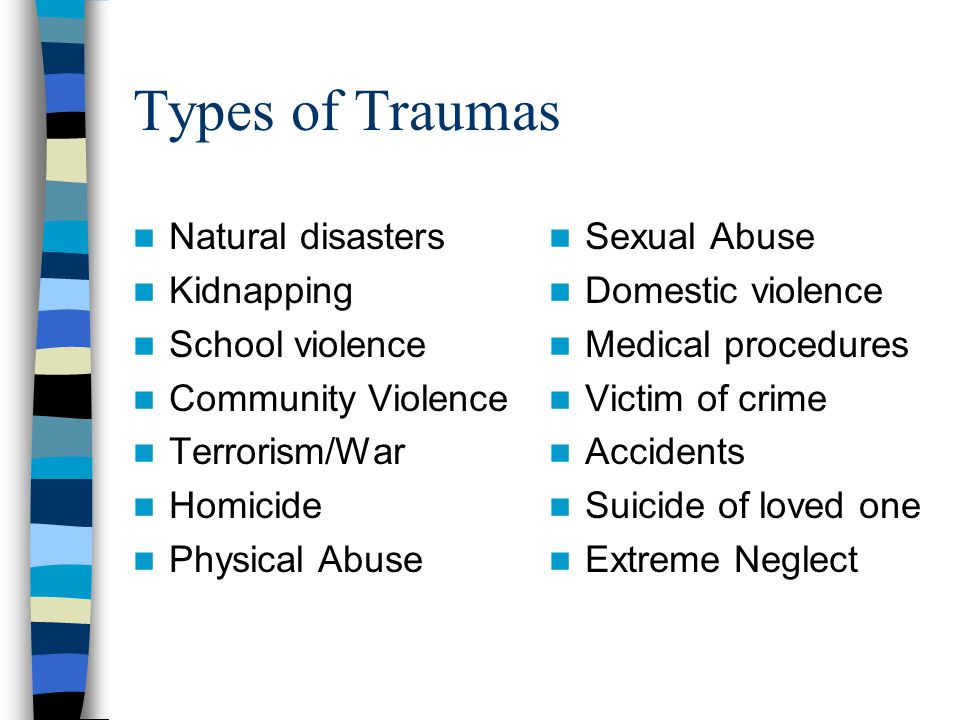 How Common are Traumatic Experiences.69% of the general U.S.