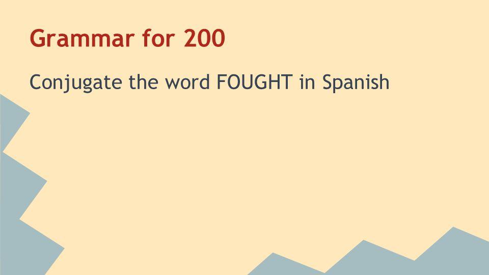 Grammar for 200 Peleaba Home