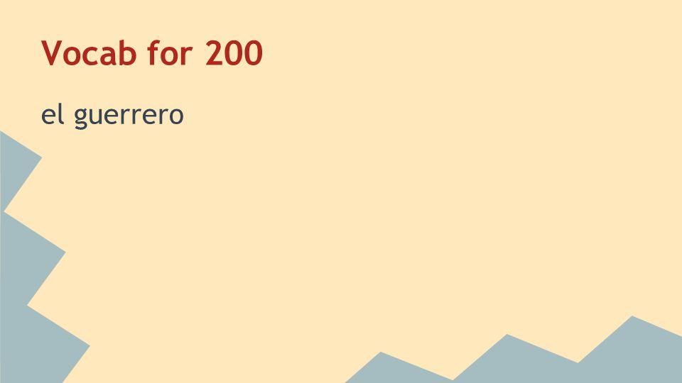 Vocab for 200 warrior Home