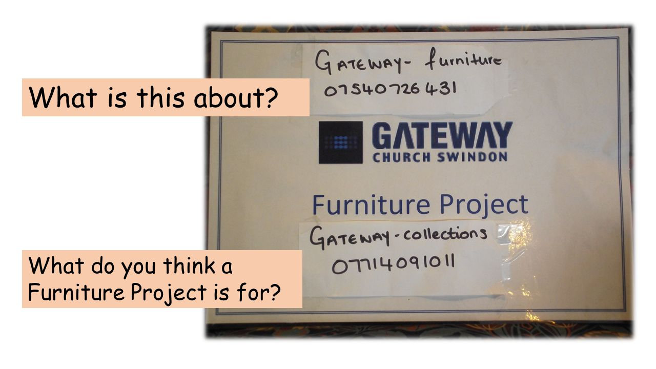 Gateway Furniture Project is run by Gateway Church in West Swindon.