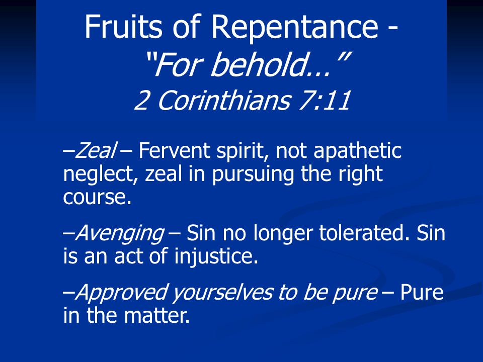 Conclusion: Paul is comforted with the repentance of the Corinthians.