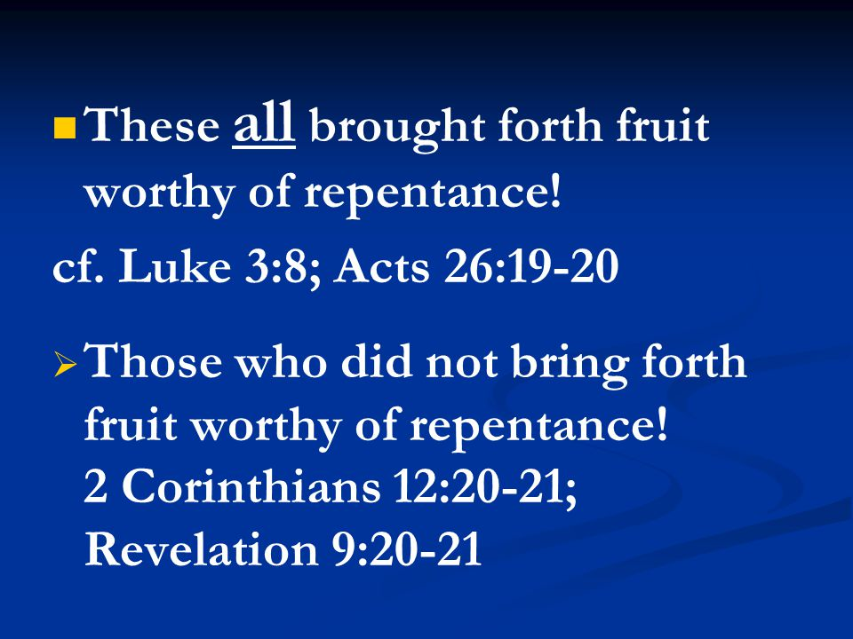 What Produces Repentance.Bible preaching. cf.