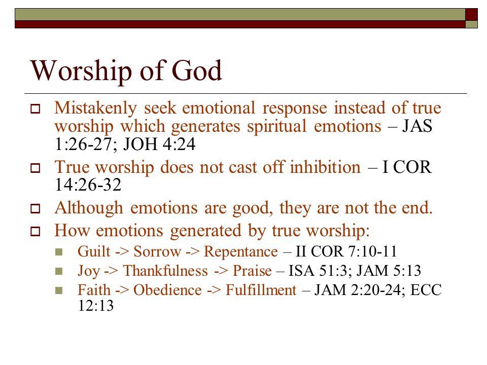 Fellowship  Mistakenly seek emotional response, pleasurable events opposed to spiritual encouragement.