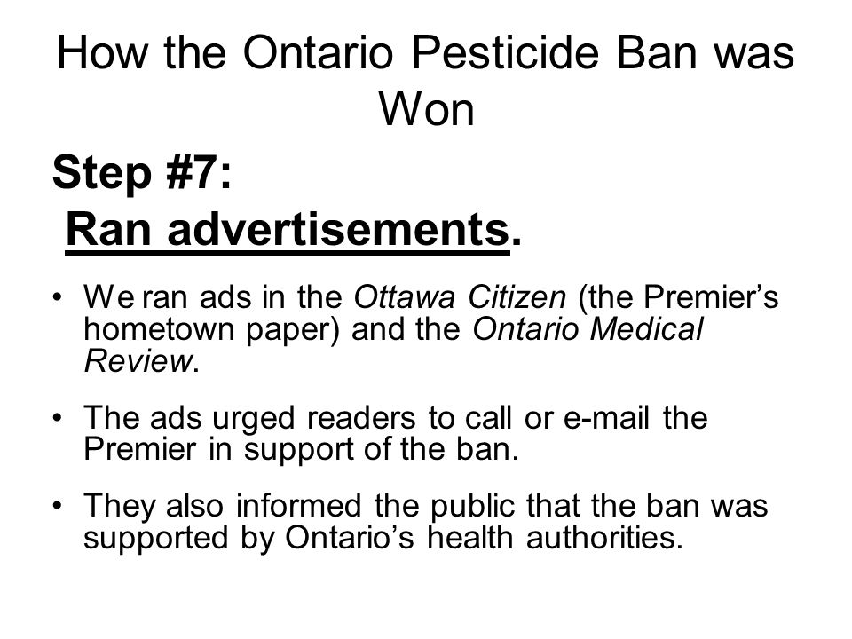 How the Ontario Pesticide Ban was Won Step # 8: Got our networks e-mailing key Ministers.