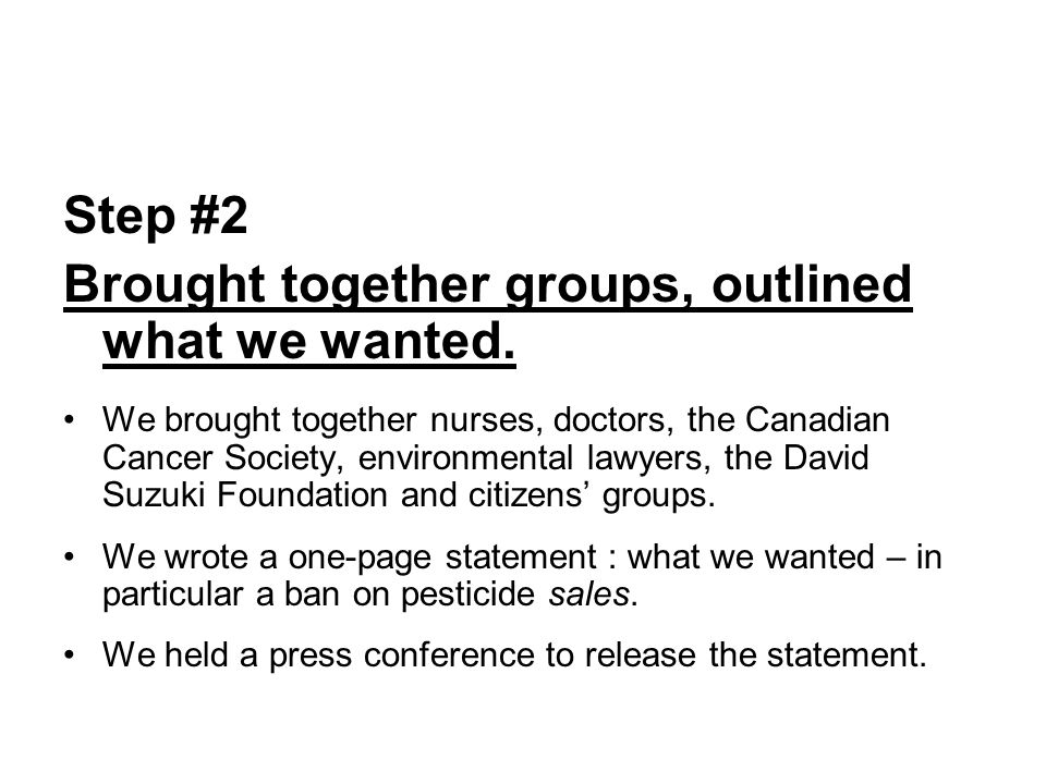 How the Ontario Pesticide Ban was Won Step #3: Met directly with the Environment Minister.