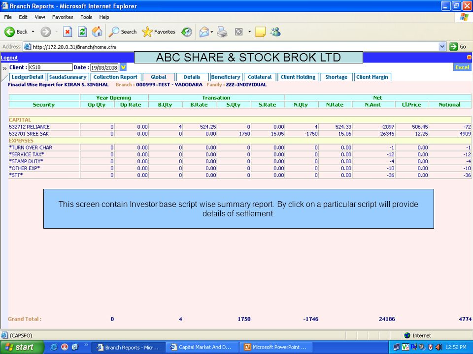 This screen contain information like Segment / Exchange / Settlement / Date ABC SHARE & STOCK BROK LTD