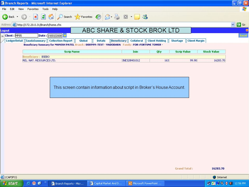 This screen contain information about List of Securities given by client as collateral ABC SHARE & STOCK BROK LTD