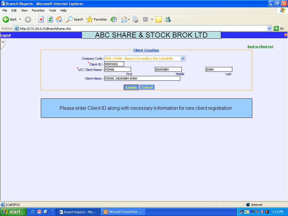 Kindly tick the segment for which you want to activate the client. ABC SHARE & STOCK BROK LTD