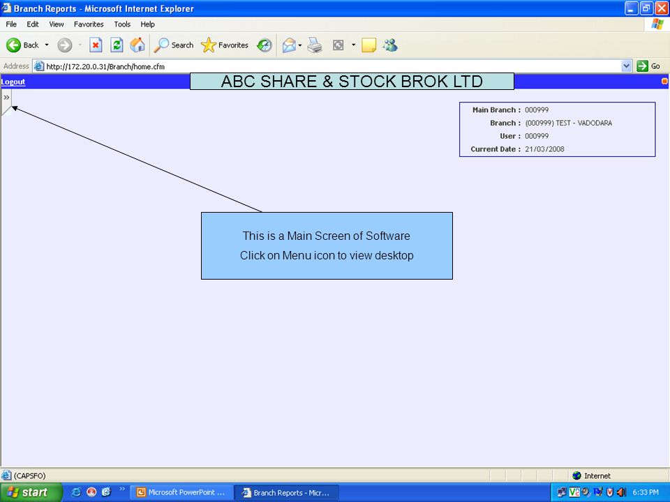This is Main Menu Screen which is also call Desktop ABC SHARE & STOCK BROK LTD