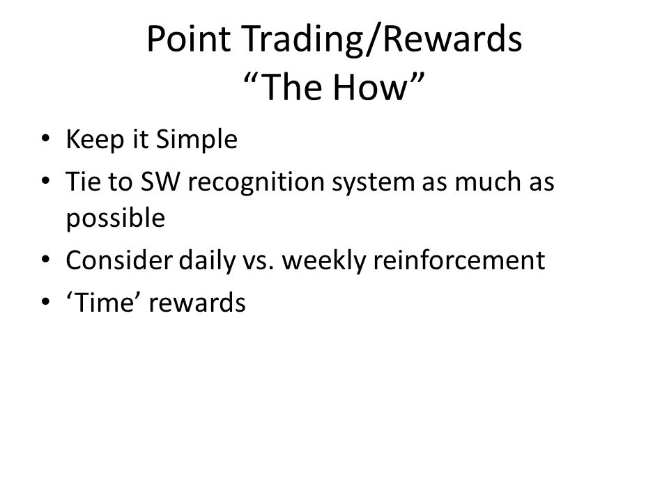 Action Planning Point Trading/Rewards Guiding question here....