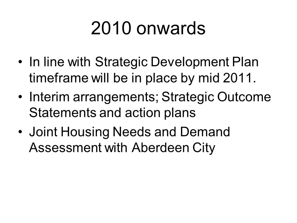 Strategic Outcome Statements Affordable Housing Homelessness Scottish Housing Quality Standard Private Sector Housing Fuel Poverty Ethnic Minority Groups Regeneration