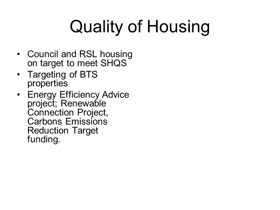 Housing for Particular Needs Ensure 30% of all new affordable housing is for particular needs groups Make best use of existing housing by maximising in situ solutions