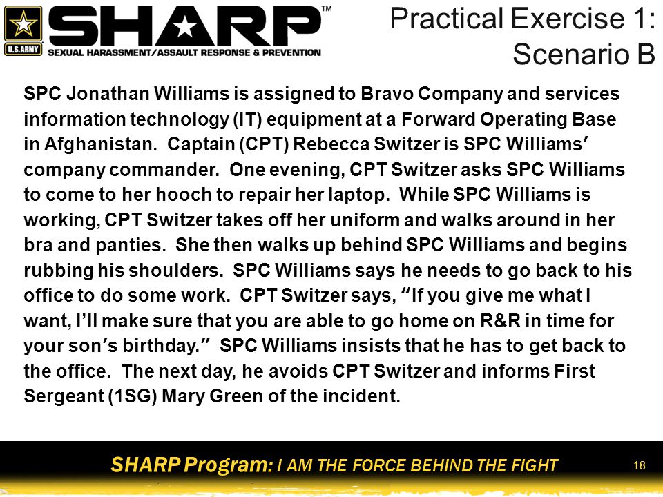 SHARP Program: I AM THE FORCE BEHIND THE FIGHT 19 Practical Exercise 1: Scenario C Carla Olsen is the 18-year-old daughter of Sergeant First Class (SFC) Roger Olsen from Fort Bragg, North Carolina (NC).