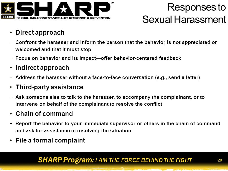 SHARP Program: I AM THE FORCE BEHIND THE FIGHT Complaint Check DescriptionFormal ComplaintInformal Complaint Subject to Timelines Not filed in Writing Requires an official investigation Requires a reprisal plan 21