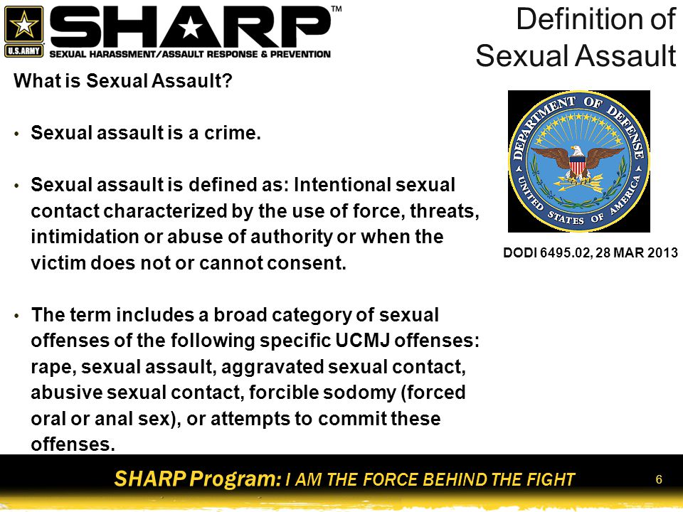 SHARP Program: I AM THE FORCE BEHIND THE FIGHT 7 Sexual Harassment vs.
