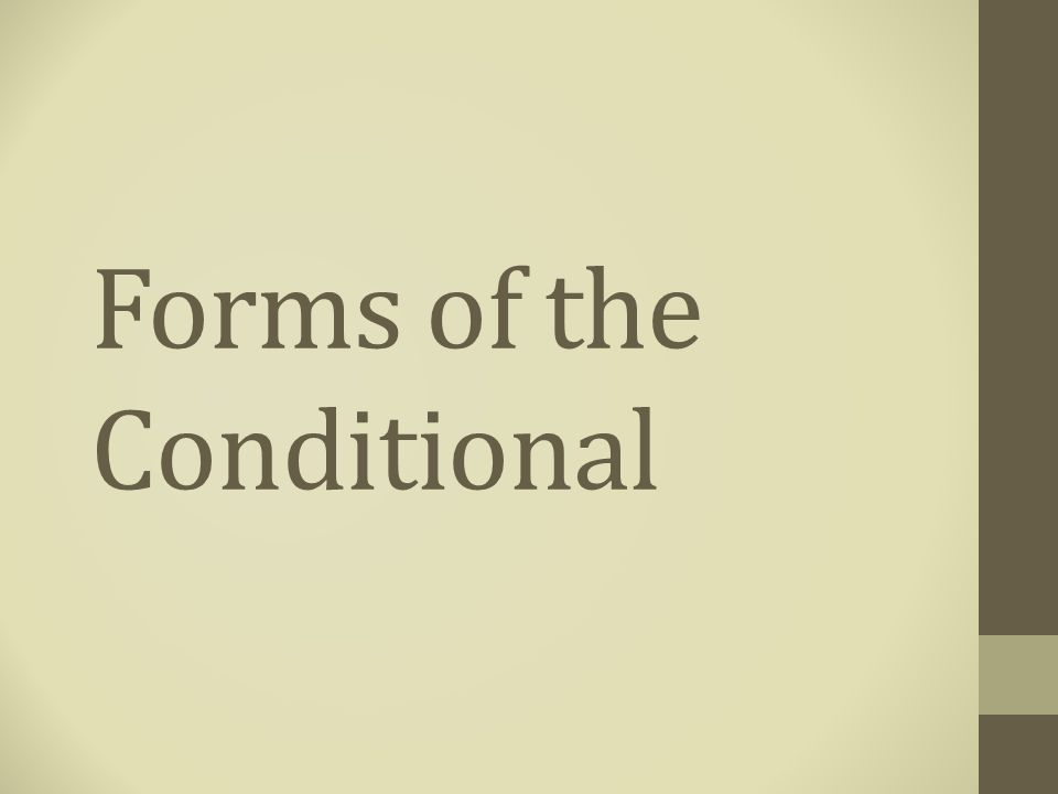 Conditional- Implication.Original statement in if… then… form.