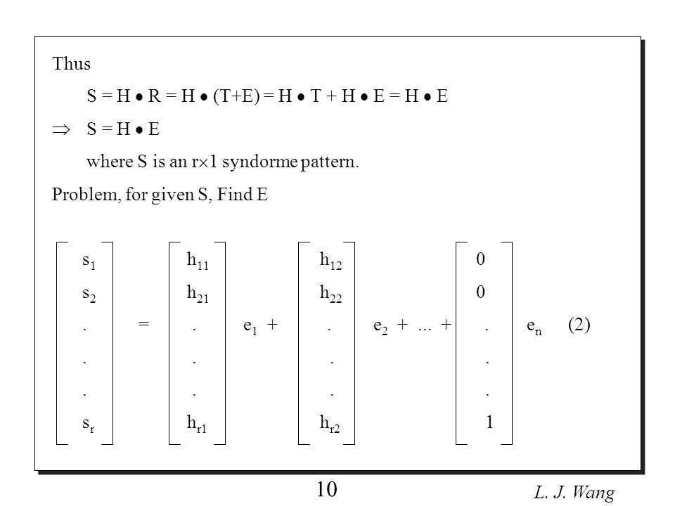 L.J. Wang 11 Assume e 1 =0, e 2 =1, e 3 =0,..., e n =0 s 1 h 12 s 2 h 22.