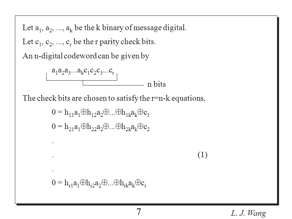 L.J. Wang 8 Equation (1) can be writen in matrix notation, h 11 h 12...