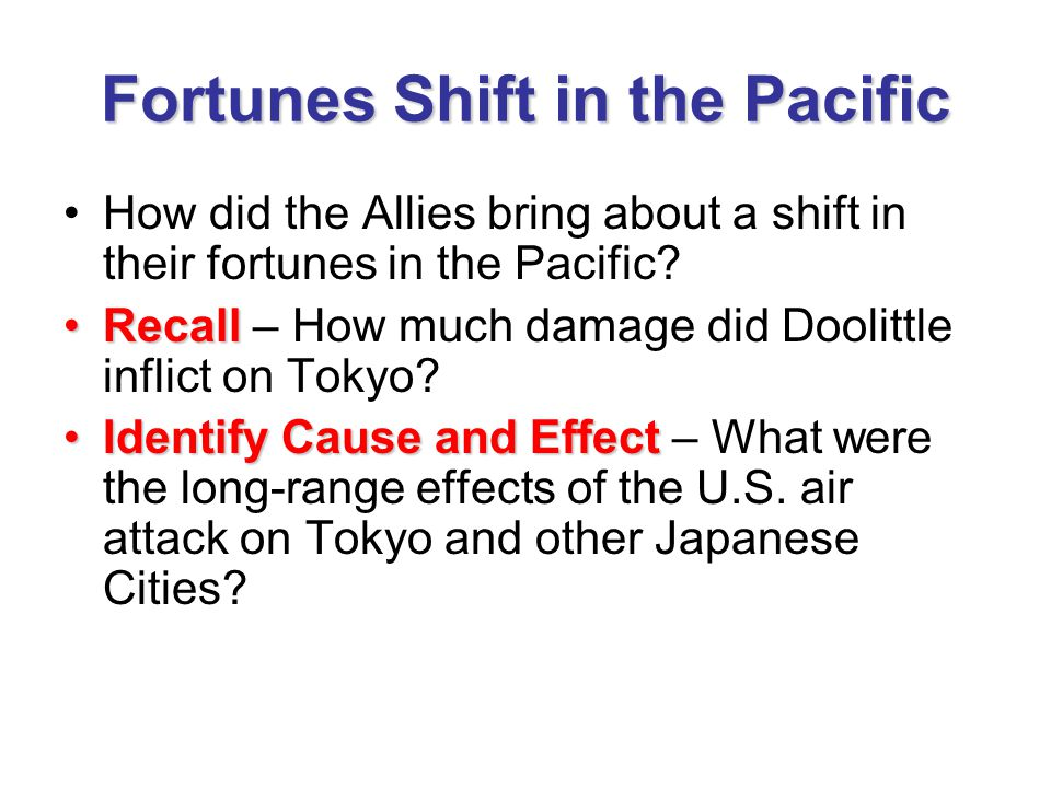 Fortunes Shift in the Pacific ExplainExplain – What is the significance of the Battle of the Coral Sea.