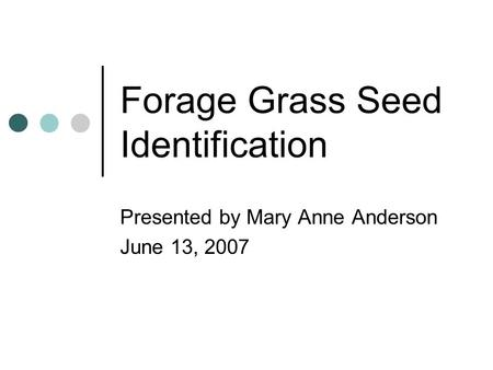 Forage Grass Seed Identification