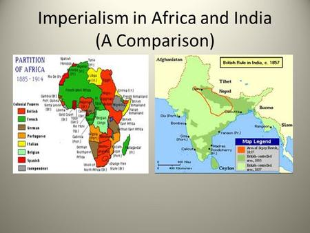 "Imperialism in Africa and India (A Comparison). Bell Ringer What motive do you think is the ""worst?"" What is the best? Please explain your answer!"