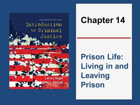 Prison Life: Living in and Leaving Prison Chapter 14.
