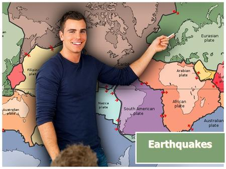 Earthquakes. earthquakes Earthquakes are natural vibrations of the ground caused by movement along gigantic fractures in Earth's crust or by volcanic.