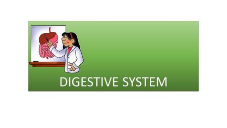 DIGESTIVE SYSTEM. Food contains complex substances which the body breaks down into simpler particles.