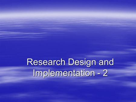 Research Design and Implementation - 2. Data Collection Methods Table 4-2 Relationship between Data Collection Method and Category of Research Category.
