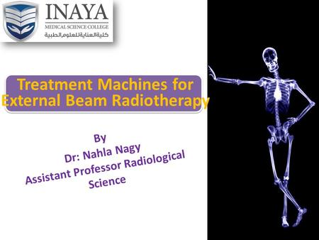 Treatment Machines for External Beam Radiotherapy