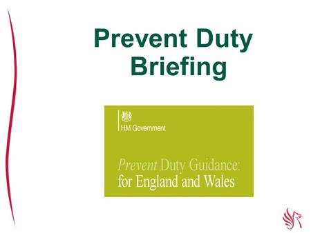 Prevent Duty Briefing.