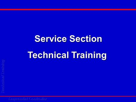 Service Section Technical Training. Sequential Controller SQ 1.0.