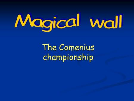 The Comenius championship. 200 300 400 500 100 200 300 400 500 400 300 200 100 200 300 400 500 400 300 200 100 Germany Geography Germany Culture Germany.