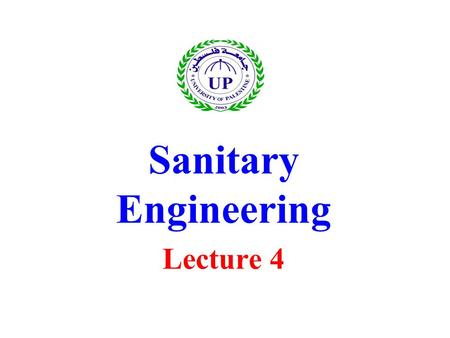 Sanitary Engineering Lecture 4
