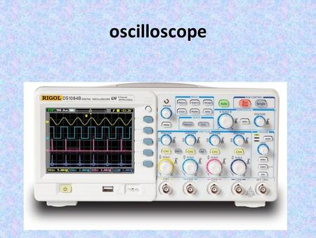 Oscilloscope. what is oscilloscope oscilloscope is a laboratory instrument commonly used to display and analyze thewaveform of electronic signals. In.