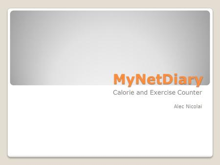 MyNetDiary Calorie and Exercise Counter Alec Nicolai.