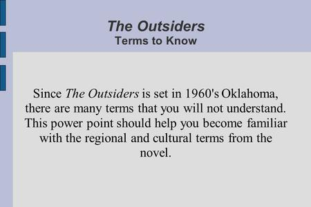 The Outsiders Terms to Know