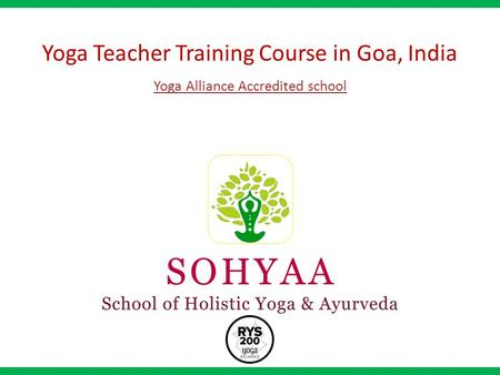Yoga Teacher Training Course in Goa, India Yoga Alliance Accredited school.